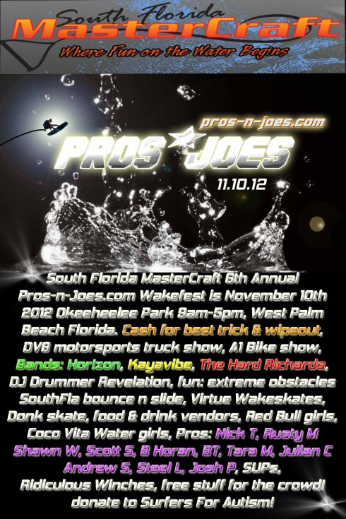 SFWAKE presents South Florida Mastercraft's 6th Annual Pros-n-joes.com Wakefest